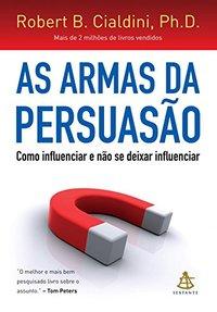 Capa do Livro As armas da Persuasão
