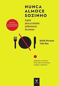 Capa do Livro Nunca Almoce Sozinho